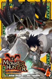 Monster Hunter: Flash Hunter: Volume 6