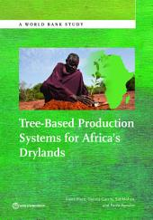Tree-Based Production Systems for Africa's Drylands
