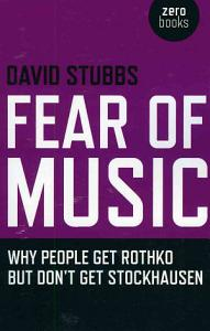 Fear of Music Book
