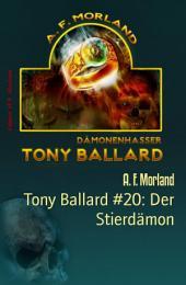 Tony Ballard #20: Der Stierdämon: Horror-Roman