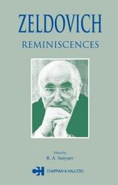Zeldovich: Reminiscences
