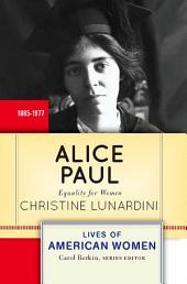 Alice Paul: Equality for Women