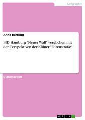 """BID Hamburg """"Neuer Wall"""" verglichen mit den Perspektiven der Kölner """"Ehrenstraße"""""""