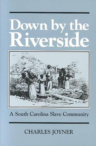 Download Down by the Riverside Book