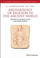 A Companion to the Archaeology of Religion in the Ancient World PDF