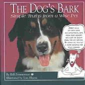 The Dog's Bark: Simple Truths from a Wise Pet
