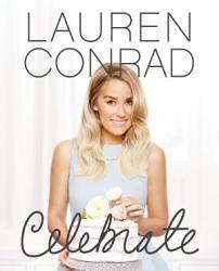 Lauren Conrad Celebrate Book PDF