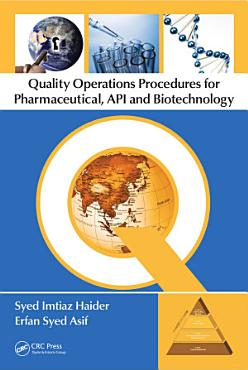 Quality Operations Procedures for Pharmaceutical  API  and Biotechnology PDF