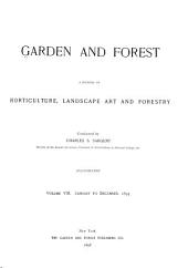 Garden and Forest: A Journal of Horticulture, Landscape Art and Forestry, Volume 8