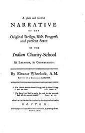 A plain and faithful narrative of the original design, rise
