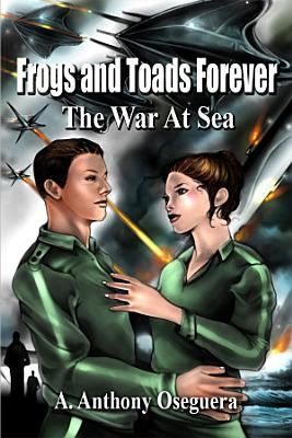 Frogs and Toads Forever  The War at Sea PDF