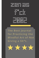 Zen As F*ck 2002