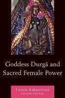 Goddess Durga and Sacred Female Power PDF