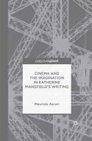 Cinema and the Imagination in Katherine Mansfield s Writing PDF