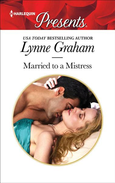 Download Married to a Mistress Book
