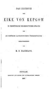 Das Zeitbuch des Eike von Repgow, in ursprünglich niederdeutscher Sprache und in früher lateinischer Übersetzung