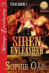 Siren Unleashed [Texas Sirens 7]