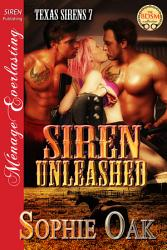 Siren Unleashed Texas Sirens 7  Book PDF