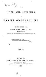The life and speeches of Daniel O Connell edited by his son John O Connell Book