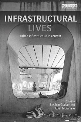 Infrastructural Lives