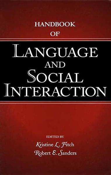 Handbook of Language and Social Interaction
