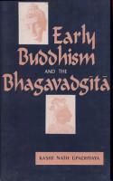 Early Buddhism and the Bhagavadgita PDF