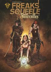 Freak's Squeele : Funérailles - Tome 2 - Pain in black