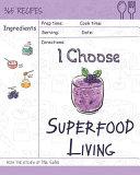 I Choose Superfood Living