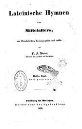 Lateinische Hymnen des Mittelalters aus Handschriften herausgegeben und erklärt von F. J. Mone: Heiligenlieder, Volume 3