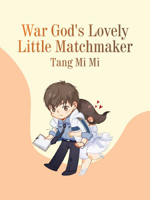 War God s Lovely Little Matchmaker