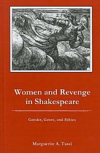 Women and Revenge in Shakespeare PDF