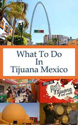 What To Do In Tijuana Mexico PDF