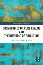 Cosmologies of Pure Realms and the Rhetoric of Pollution