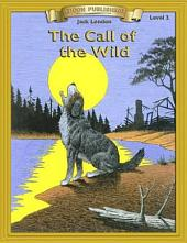 The Call of the Wild: Easy to Read Classics
