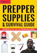 Prepper Supplies & Survival Guide