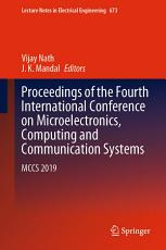 Proceedings of the Fourth International Conference on Microelectronics  Computing and Communication Systems PDF