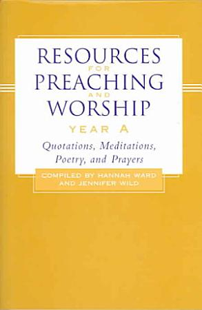 Resources for Preaching and Worship Year A PDF