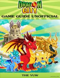 Dragon City Game Guide Unofficial PDF