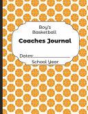 Boys Basketball Coaches Journal Dates