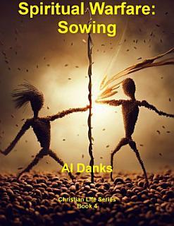 Spiritual Warfare  Sowing