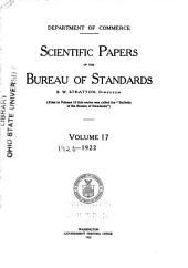 Scientific Papers of the Bureau of Standards: Volume 17