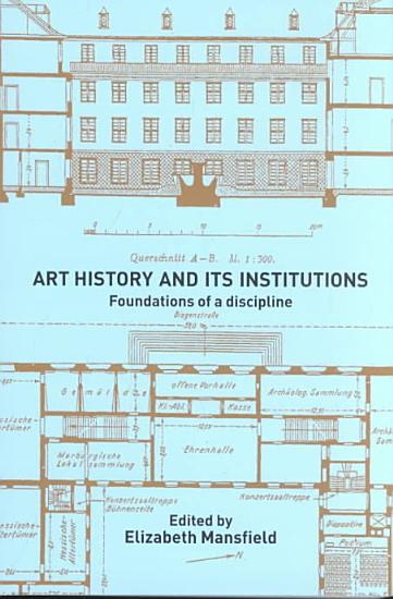 Art History and Its Institutions PDF