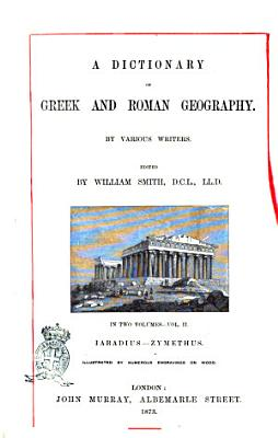A Dictionary of Greek and Roman Geography by Various Writers PDF