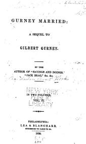 Gurney Married: A Sequel to Gilbert Burney, Volume 2