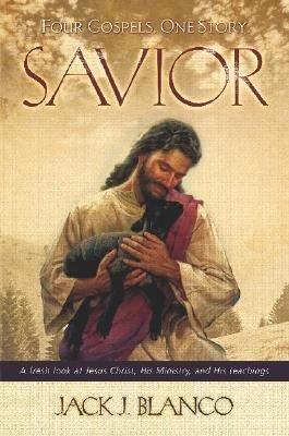 Savior  Four Gospels  One Story