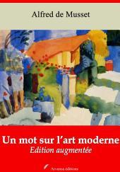 Un mot sur l'art moderne: Nouvelle édition augmentée