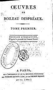 Oeuvres de Boileau-Despréaux: Volume1