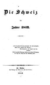 Die Schweiz im Jahre 1842