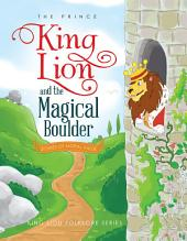 King Lion and the Magical Boulder