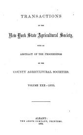 Transactions of the New-York State Agricultural Society for the Year ...: Volume 30
